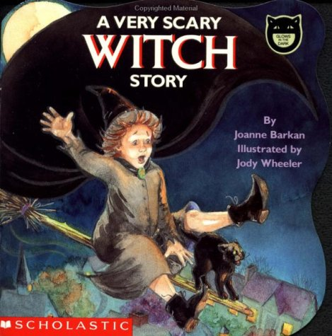 Download online for free A Very Scary Witch Story by Joanne Barkan, Jody Wheeler FB2