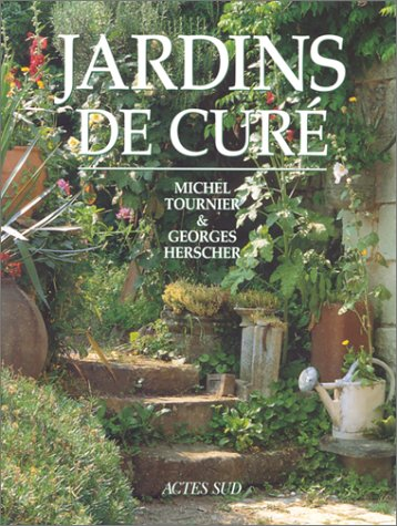 Jardins de curé by Michel Tournier