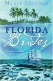 Florida Brides: Margaret's Quest/Red Hills Stranger/The Way Home (Heartsong Novella Collection)