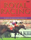 Royal Racing: The Queen and Queen Mother's Sporting Life