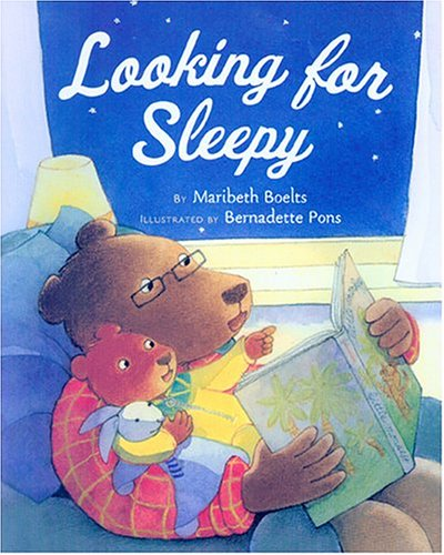 Looking for Sleepy by Maribeth Boelts