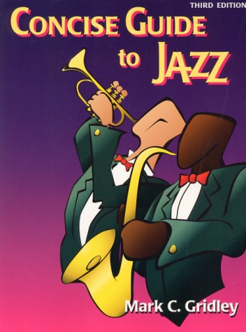 Concise Guide to Jazz by Mark C. Gridley