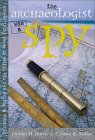 The Archaeologist Was a Spy: Sylvanus G. Morley and the Office of Naval Intelligence