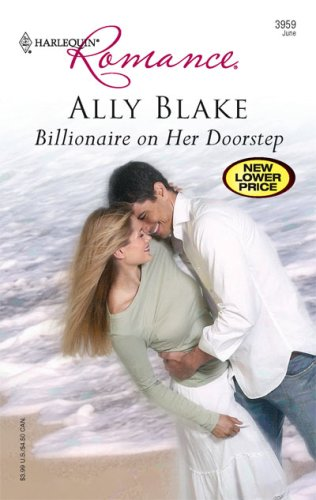 Billionaire on Her Doorstep by Ally Blake