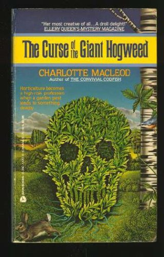 The Curse Of The Giant Hogweed by Charlotte MacLeod