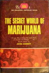 The Secret World of Marijuana
