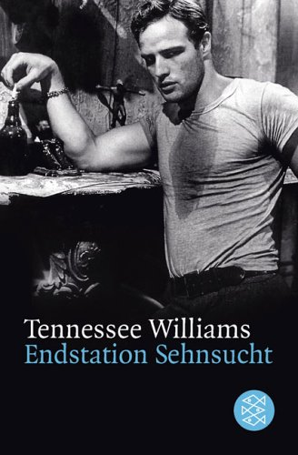 Endstation Sehnsucht. Drama in drei Akten. (Theater). by Tennessee Williams