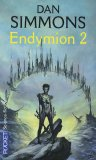 Endymion, Tome 2