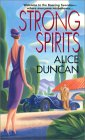 Strong Spirits (Daisy Gumm Majesty, #1)