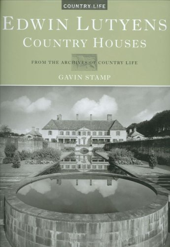 Edwin Lutyens Country Houses by Gavin Stamp