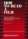 How to Read a Film: The Art, Technology, Language, History, and Theory of Film and Media