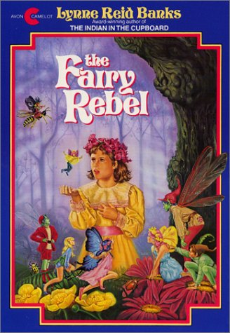The Fairy Rebel by Lynne Reid Banks