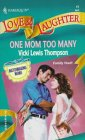 One Mom Too Many  (Matchmaking Mothers) by Vicki Lewis Thompson