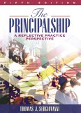 The Principalship: A Reflective Practice Perspective