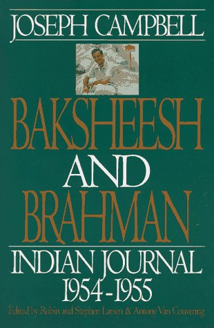Baksheesh and Brahman: Indian Journal 1954-55