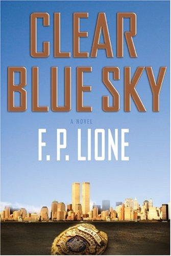Clear Blue Sky by F.P. Lione