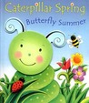 Caterpillar Spring - Butterfly Summer