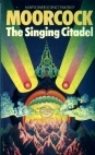The Singing Citadel: Four Tales Of Heroic Fantasy