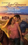 Texas Baby (Harlequin Super Romance, No. 1441)