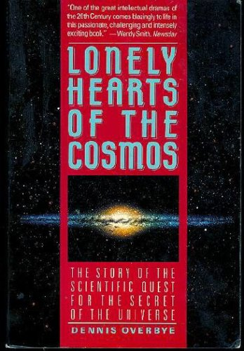 Lonely Hearts of the Cosmos by Dennis Overbye