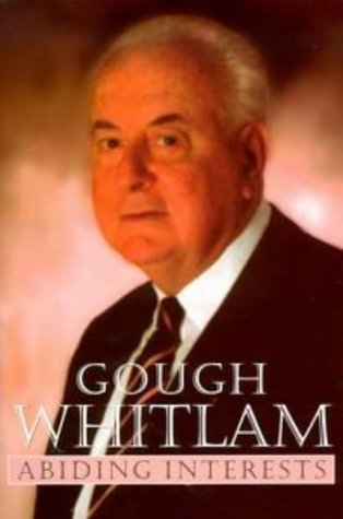 Abiding Interests by Edward Gough Whitlam