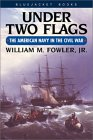 Under Two Flags by William M. Fowler Jr.