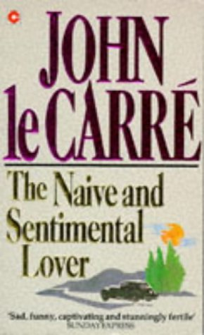 The Naive And Sentimental Lover (Coronet Books)
