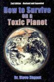 How to Survive on a Toxic Planet