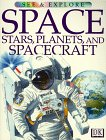 Space, Stars, Planets, and Spacecraft (See & Explore)