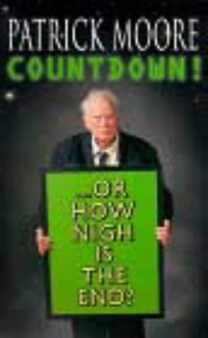 Countdown!...or How Nigh Is the End? by Patrick Moore