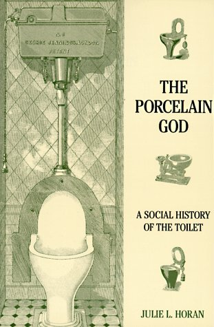 The Porcelain God by L. Julie Horn