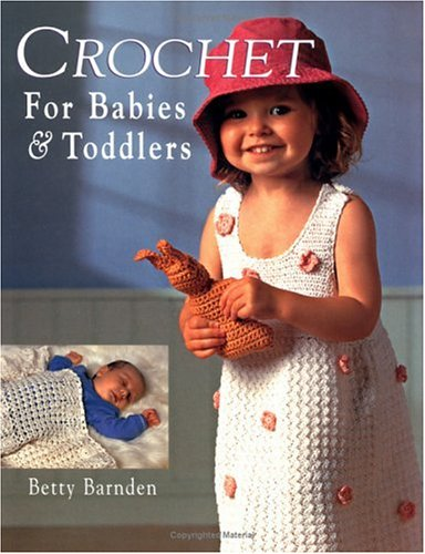 Crochet for Babies and Toddlers