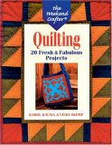 The Weekend Crafter®: Quilting: 20 Fresh & Fabulous Projects