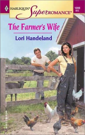 The Farmer's Wife by Lori Handeland