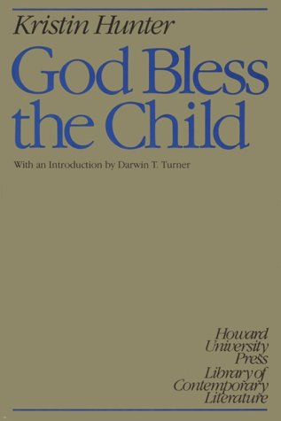 God Bless the Child by Kristin Hunter Lattany