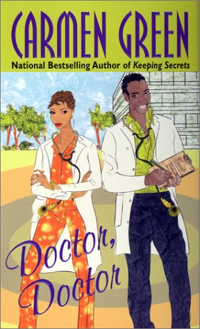 Doctor, Doctor by Carmen Green