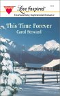 This Time Forever by Carol Steward