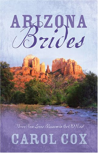 Arizona Brides by Carol Cox