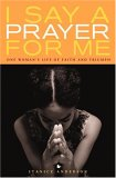 I Say a Prayer for Me by Stanice Anderson