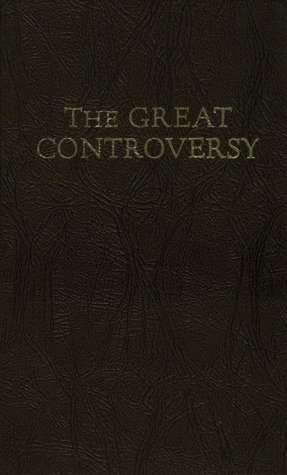 The Great Controversy by Ellen G. White