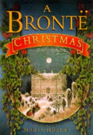 The Brontes' Christmas by Maria Hubert