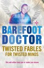 Twisted Fables For Twisted Minds (Barefoot Doctor)