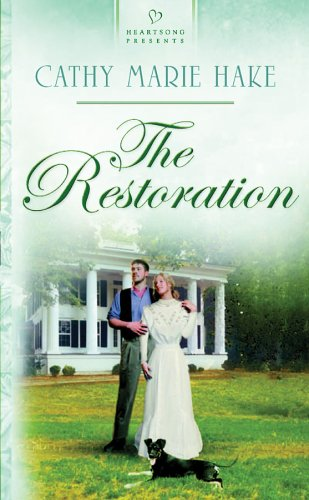 Restoration by Cathy Marie Hake