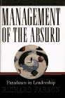 Management of the Absurd: Paradoxes in Leadership