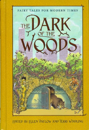 The Dark of the Woods by Terri Windling