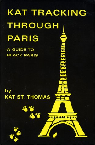 Kat Tracking Through Paris by Kat St. Thomas