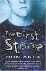 First Stone by Don Aker