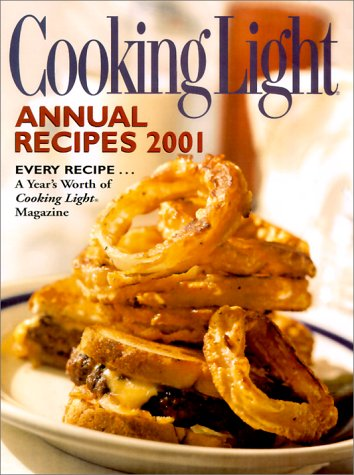 Cooking Light Annual Recipes 2001 by Adrienne S. Davis