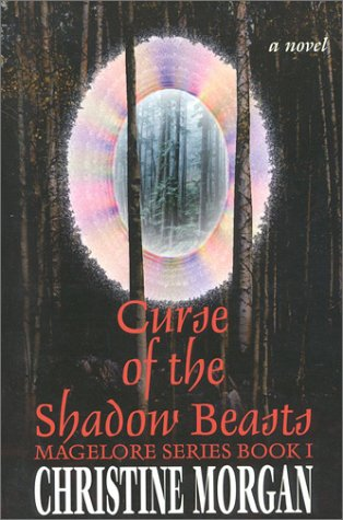 Curse of the Shadow Beasts by Christine Morgan