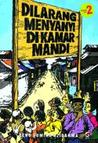 Dilarang Menyanyi di Kamar Mandi 